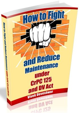 How-to-Fight-and-Reduce-Maintenance-Under-CrPC-125-and-DV-act